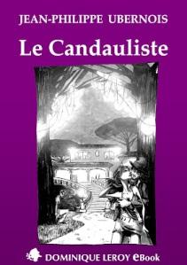 Le Candauliste - Jean-Philippe Ubernois