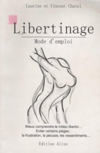Libertinage, Mode d'emploi - Laurine & Vincent Chatel