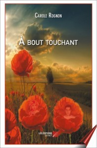 a-bout-touchant-carole-rognon