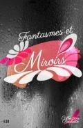 http://www.numilog.com/460844/Fantasmes-et-Miroirs.ebook
